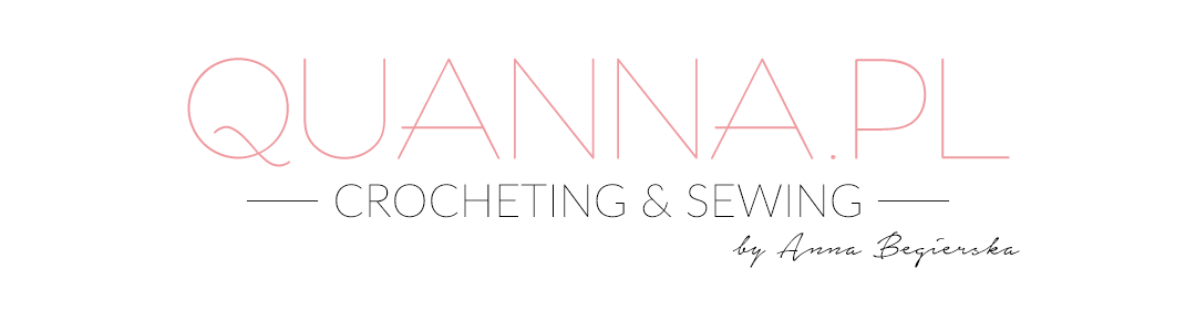 Quanna – crocheting & sewing by Anna Begierska