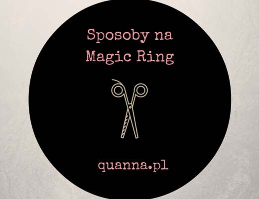 sposoby na Magic Ring
